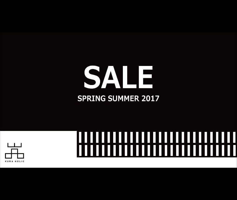 「KURA HOLIC」2017 SPRING & SUMMER SALE開催!